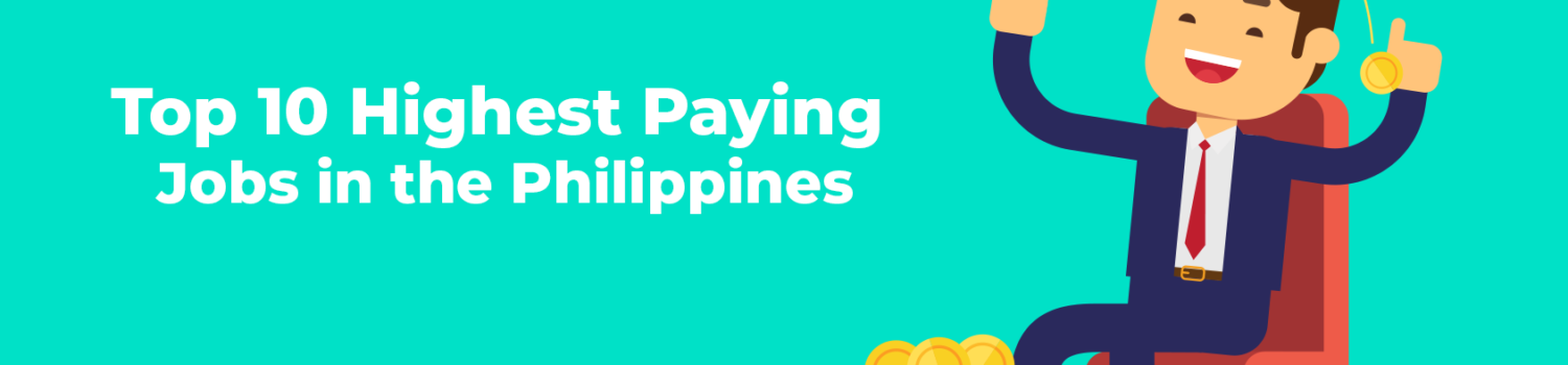 Highest Paying Jobs in the Philippines