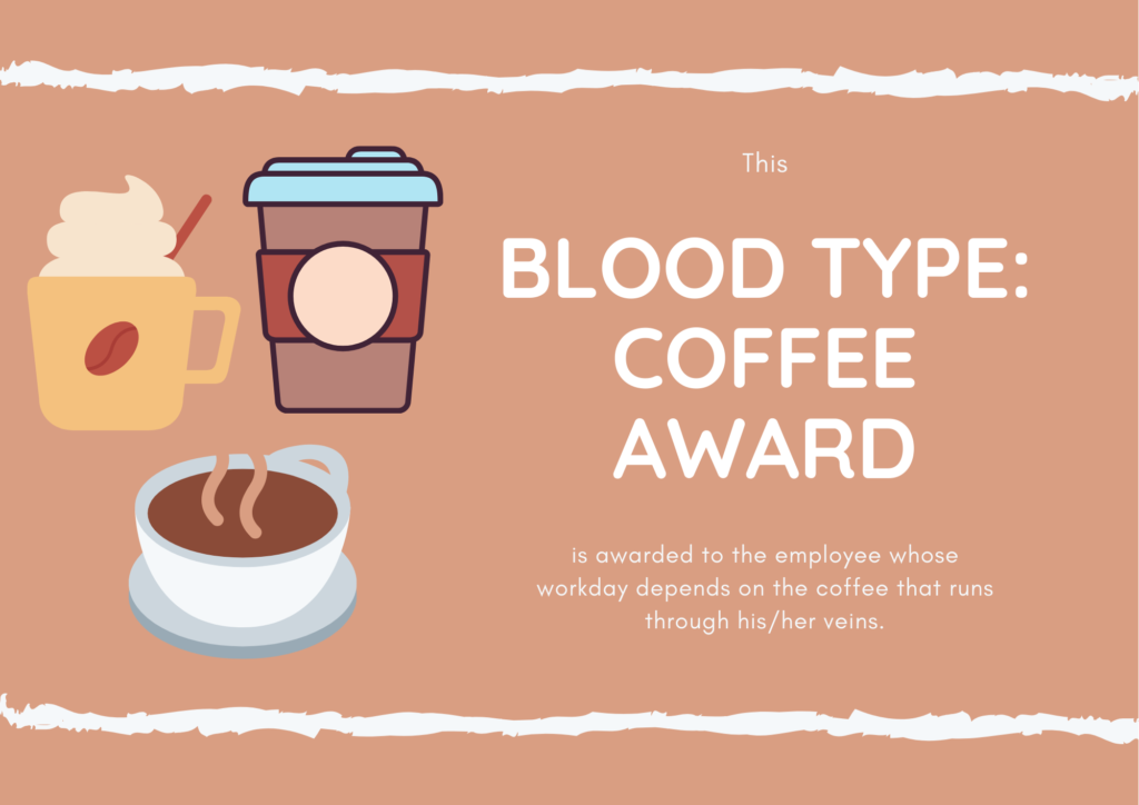 Blood Type: Coffee Award