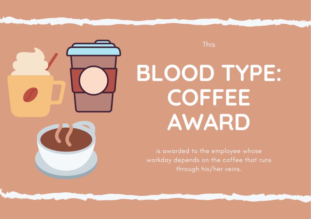 Blood Type: Coffee Award