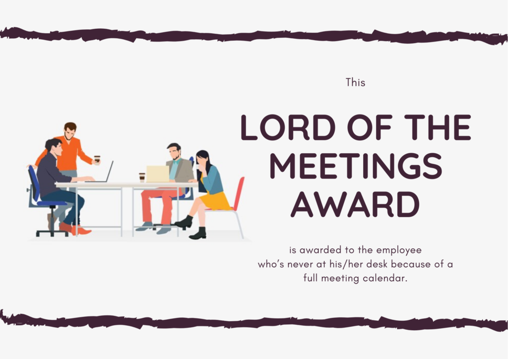 Lord Of The Meetings Award