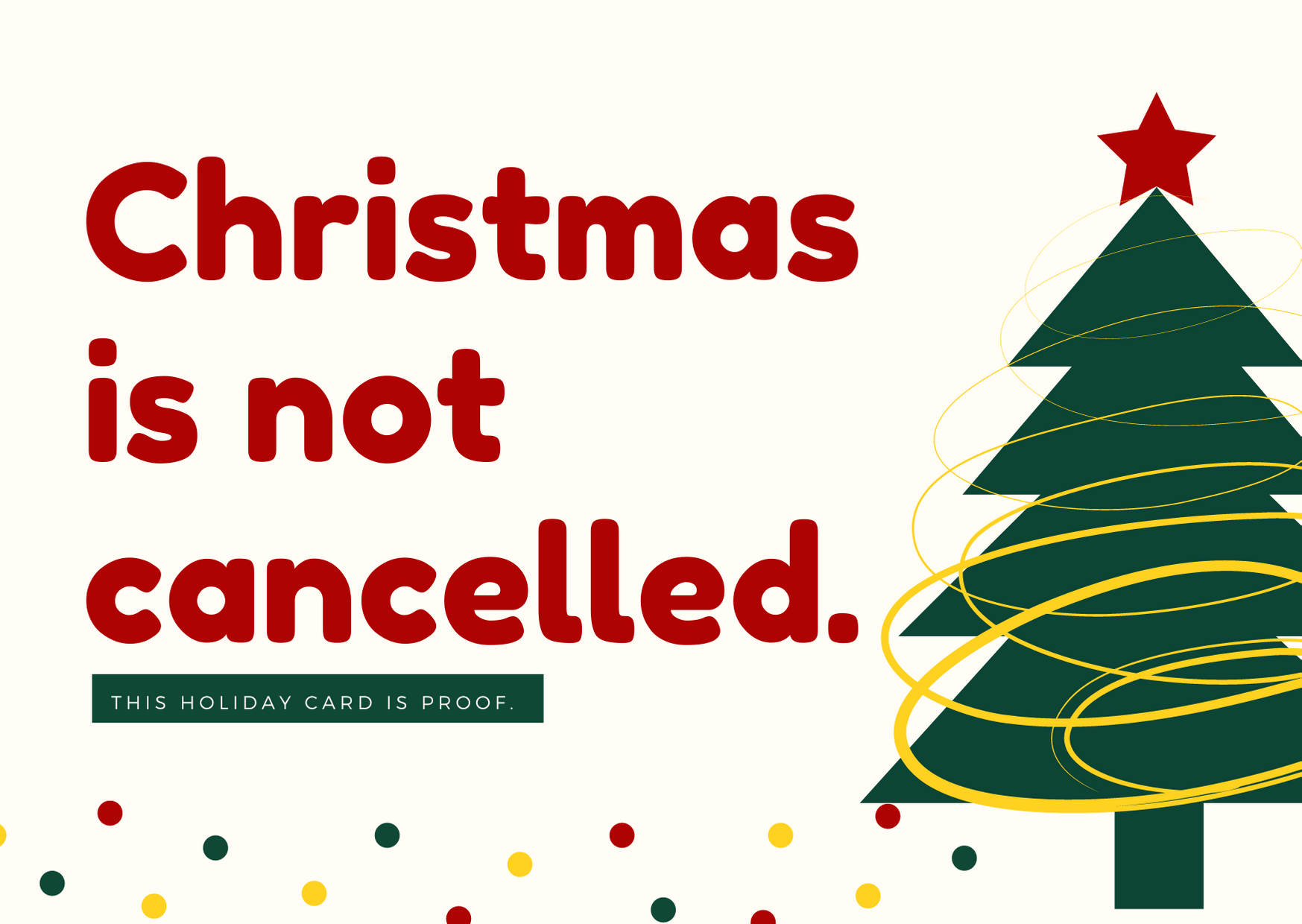 Christmas is not cancelled - 2