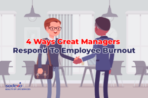 4 Ways Great Managers Respond to Employee Burnout