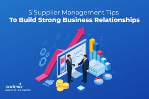 5 Supplier Management Tips to Build Strong Business Relationships