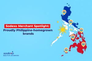 Sodexo Merchant Spotlight: Proudly Philippine-homegrown brands